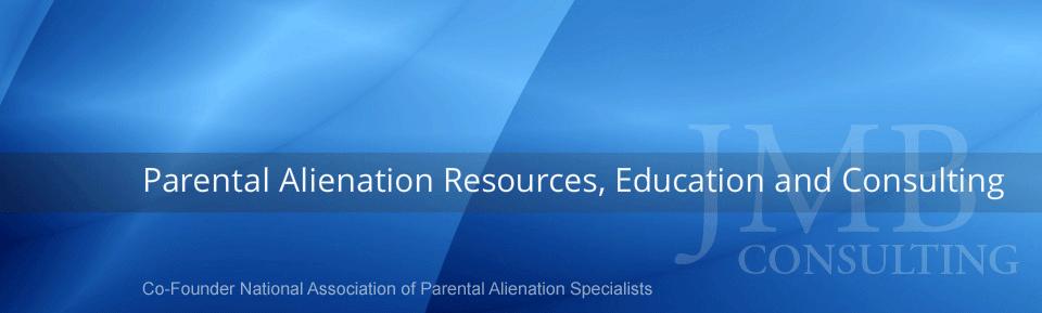 More Material - Dr  J Michael Bone, Parental Alienation